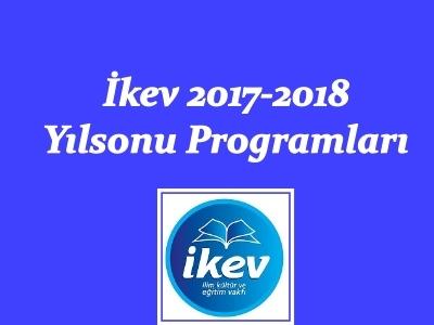 2017-2018 YIL SONU PROGRAMLARI